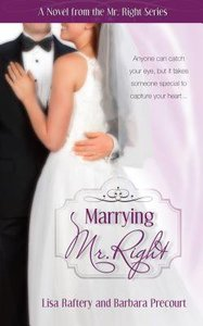 Mr Right #03: Marrying Mr Right (#03 in Mr. Right Series)