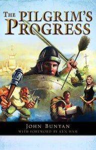 The Pilgrims Progress (Illustrated Christian Classics Series)