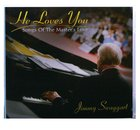 He Loves You CD