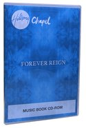 Hillsong Chapel 2012: Forever Reign Cd-Rom Music Book Cd-rom