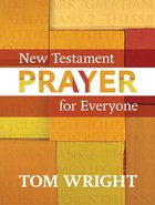 New Testament Prayer For Everyone Paperback