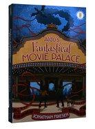 Aldo's Fantastical Movie Palace Hardback