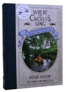 Where the Crickets Sing (#03 in The Barn Chronicles 2 Series) Hardback