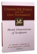 Character Ethics and the Old Testament Paperback
