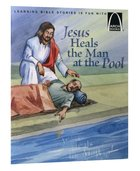 Jesus Heals the Man At the Pool (Arch Books Series) Paperback