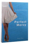 Perfect Mercy (#01 in Beautiful Lives Series)