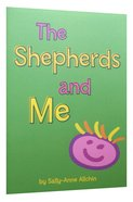 The Shepherds and Me Paperback