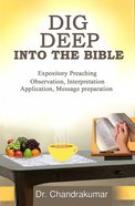 Dig Into the Bible Paperback