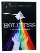 Holiness (Stairways Series) Paperback
