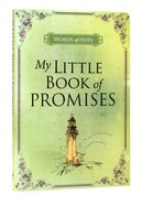 My Little Book of Promises (Words Of Hope Series)