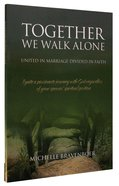 Together We Walk Alone Paperback