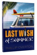 Last Wish of Summer Paperback