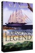 Larsson's Legend Paperback