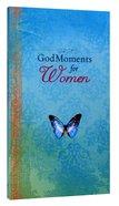 God Moments For Women