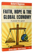 Faith, Hope & the Global Economy Paperback