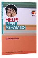 I Feel Ashamed (Help! Series (Dayone)) Booklet
