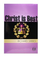 Pocket Puritans: Christ is Best Paperback