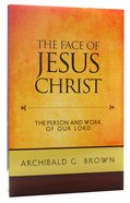 The Face of Jesus Christ Paperback