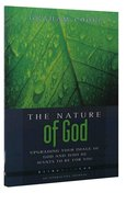 The Nature of God (Being With God Series) Paperback