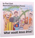 What Would Jesus Drive? (Car Park Parables Series) Paperback