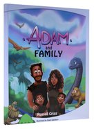 Adam and Family Hardback