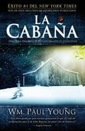 La Cabana (The Shack) Paperback