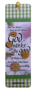 Tassel Bookmark: God Works For the Good