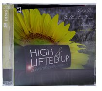 High and Lifted Up (Vol 3)