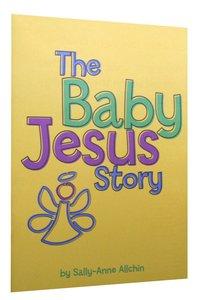 The Baby Jesus Story