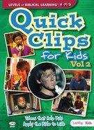 Quick Clips For Kids: Videos That Help Apply the Bible to Life Volume 2 DVD