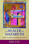 The Healer From Nazareth Paperback