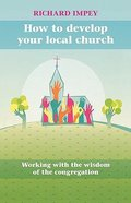 How to Develop Your Local Church Paperback