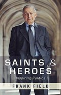 Saints and Heroes Paperback