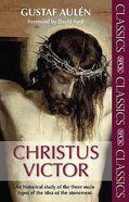 Christus Victor (Spck Classics Series)
