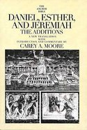 Daniel, Esther, and Jermemiah (Anchor Yale Bible Commentaries Series) Paperback