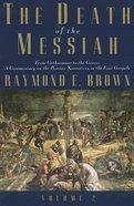 The Death of the Messiah (Vol 2) Hardback