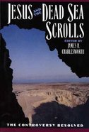 Jesus and the Dead Sea Scrolls Paperback