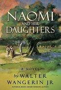 Naomi and Her Daughters Hardback