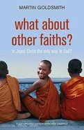 What About Other Faiths? Paperback