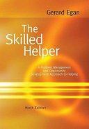 The Skilled Helper (9th Edition) Hardback
