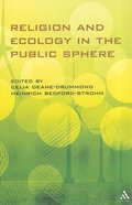 Religion and Ecology in the Public Sphere Paperback