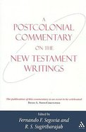 Postcolonial Commentary on the New Testament Writings Paperback
