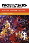 First and Second Chronicles (Interpretation Bible Commentaries Series) Paperback