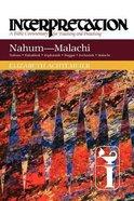 Interpretation: Nahum-Malachi