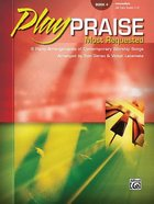Play Praise #04: Most Requested (Music Book) Paperback