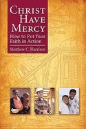 Christ Have Mercy Paperback