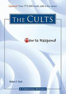 The Cults (How To Respond Series)