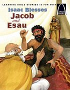 Issac Blesses Jacob and Esau (Arch Books Series) Paperback