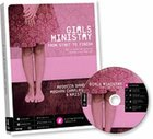 Girls Ministry: From Start to Finish (Includes Cd)