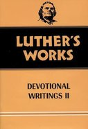 Devotional Writings 2 (#43 in Luther's Works Series) Hardback